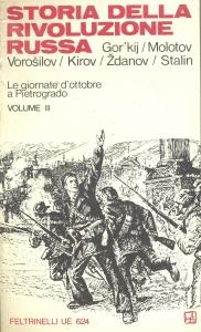 Storia della rivoluzione russa - Feltrinelli UE 624 - vol. III di IV