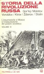 Storia della rivoluzione russa - Feltrinelli UE 625 - vol. IV di IV